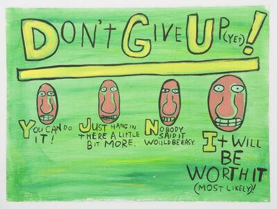 Jim Torok, 'Don't Give Up', 2012