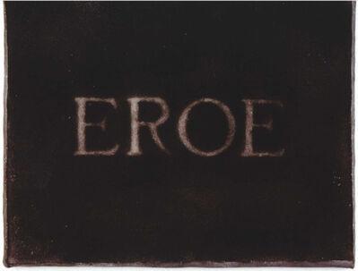 Pier Paolo Calzolari, 'Senza Titolo (EROE)', 1973
