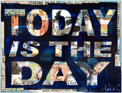 Peter Tunney, 'TODAY IS THE DAY ', 2018