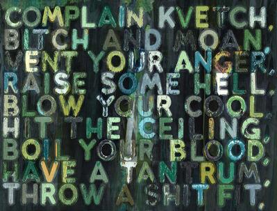 Mel Bochner, 'Complain', 2009