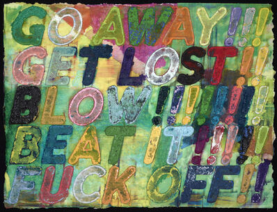 Mel Bochner, 'Go Away!', 2013