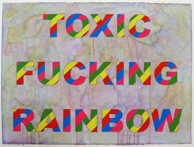 Alex Gingrow, 'Toxic Fucking Rainbow ', 2017