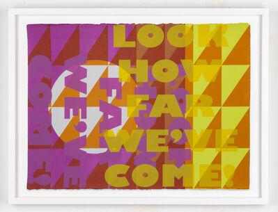 Jeffrey Gibson, 'LOOK HOW FAR WE'VE COME!', 2016