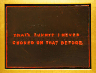John Will, 'Untitled (That's Funny)', 1999