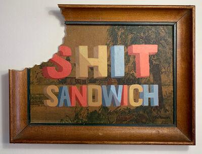 Wayne White, 'Shit Sandwich', 2020