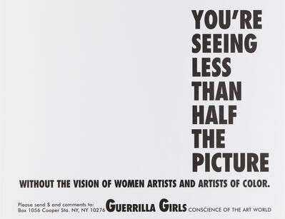 Guerrilla Girls, 'You're Seeing Less Than Half the Picture', 1989