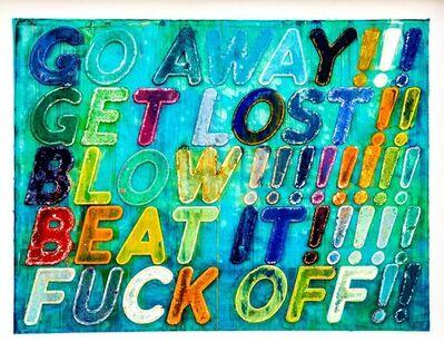 Mel Bochner, 'Go Away', 2013