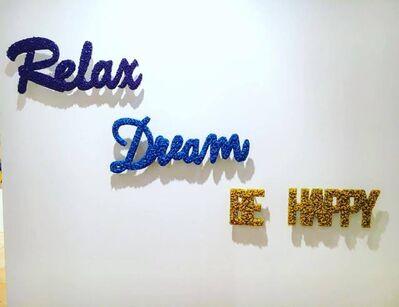 Blue and Joy, 'Relax, Dream, Be Happy', 2016
