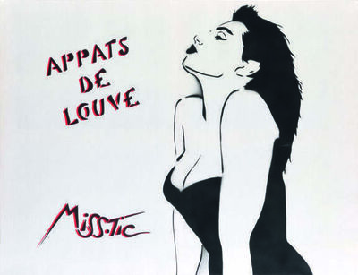 Miss Tic, 'Appats de louve'