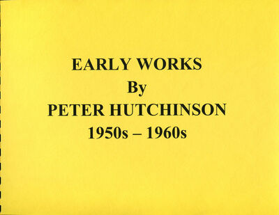 Peter Arthur Hutchinson, 'Early Works 1950's-1960's Paintings, Collages and Constructions', 2011