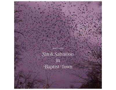 Matt Eich, 'Sin & Salvation in Baptist Town', 2018
