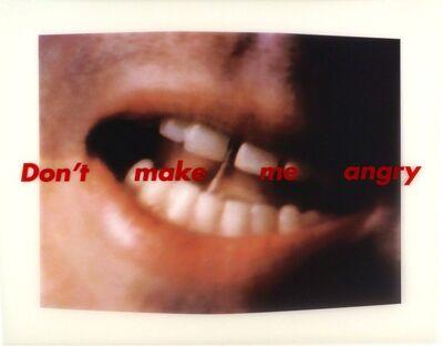Barbara Kruger, 'Don't make me angry', 1999