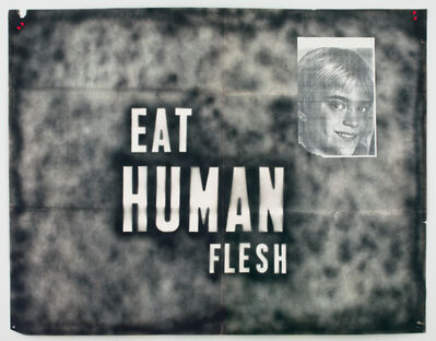 Mark Flood, 'Eat Human Flesh', 1989