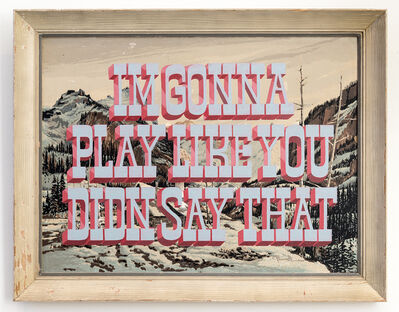 Wayne White, 'I'M GONNA PLAY LIKE YOU DIDN SAY THAT', 2016