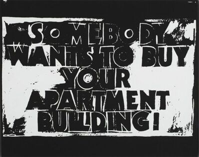 Andy Warhol, 'Somebody Wants to Buy your Apartment Building! (Negative)', 1985