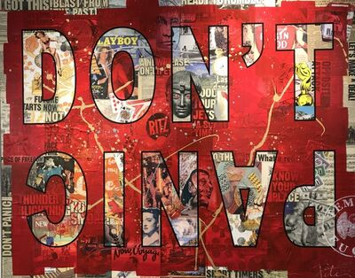 Peter Tunney, 'DON'T PANIC', 2019