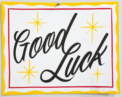 Ken Davis, 'Good Luck', 2015