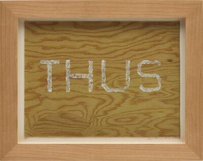 Ed Ruscha, 'Thus', 2007