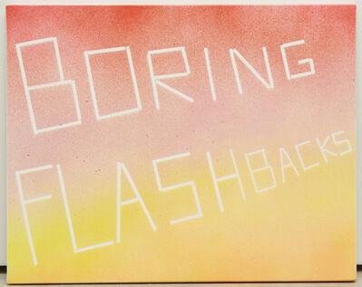Scott Reeder, 'Boring Flashbacks', 2013