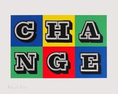 Ben Eine, 'Change', ca. 2020