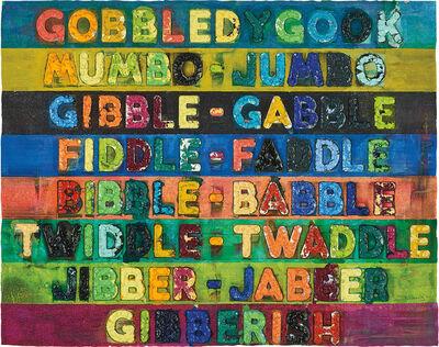 Mel Bochner, 'Gobbledygook', 2017