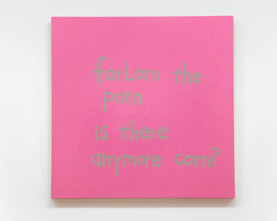 """Cary Leibowitz (""""Candy Ass""""), 'Forlorn the Porn', 2016"""