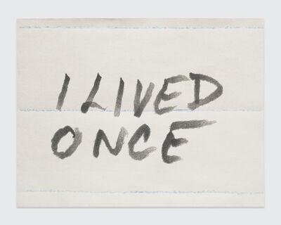 Sean Landers, 'I Lived Once', 2017