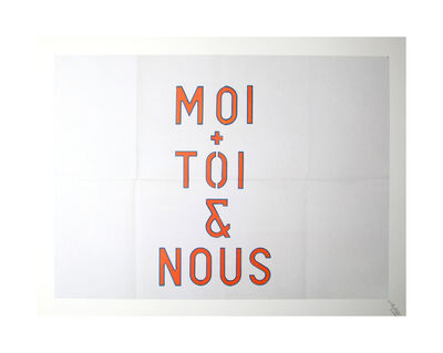 Lawrence Weiner, 'Moi + Toi & Nous', 1994