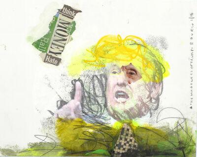 Rodney Durso, 'The MadDness of Trump! (5)', 2016