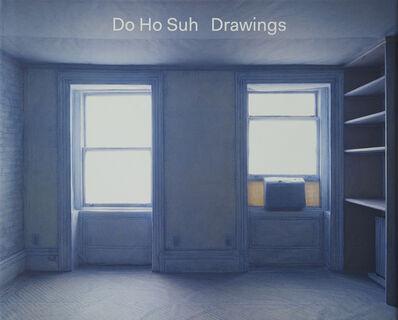 Do Ho Suh, 'Do Ho Suh: Drawings', 2014