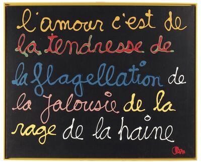 Ben Vautier, 'L'Amour c'est la tendresse', 2002
