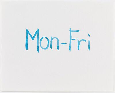 Mathew Cerletty, 'Mon-Fri', 2013