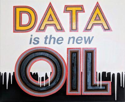 Archie Scott Gobber, 'Data is the new Oil', 2018