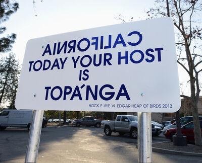 Edgar Heap of Birds, 'Native Host: Topanga', 2013