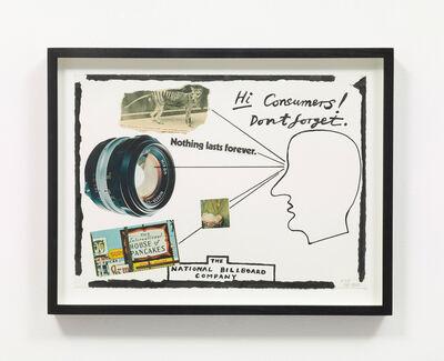 Derek Boshier, 'Hi Consumers Don't Forget Nothing Last Forever', 1978