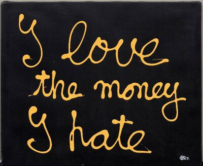 Ben Vautier, 'I love the money I hate', 2000