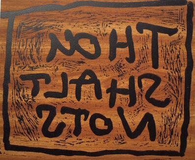 Des Hughes, 'Thou Shalt Nots', 2015