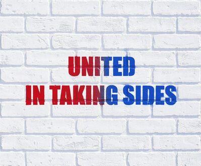 Adam Mars, 'United in Taking Sides', 2016