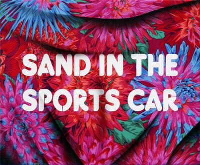 Adam Mars, 'Sand in the Sports Car', 2017