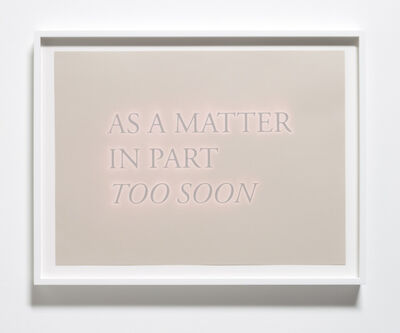 Cody Trepte, 'As a Matter in Part Too Soon', 2013