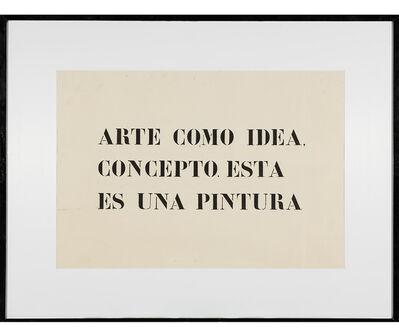 Jaime Higa Oshiro, 'Arte como una idea, concepto. Esta es una pintura', 1984