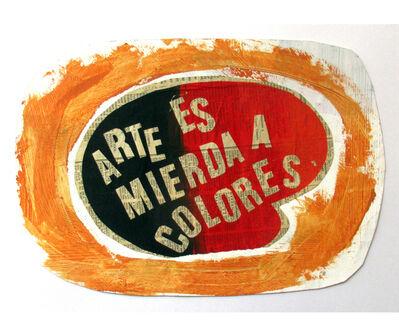 Herbert Rodríguez, 'Arte es mierda a colores', 1988