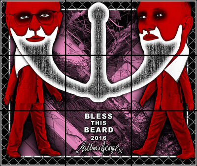 Gilbert and George, 'BLESS THIS BEARD', 2017