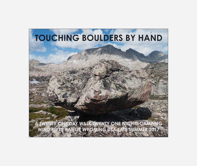 Hamish Fulton, 'Touching Boulders By Hand. Wyoming USA 2017', 2017