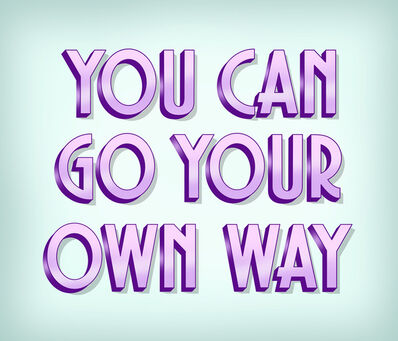 Signs of Power, 'Go Your Own Way', 2021