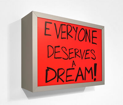 Sam Durant, 'Everyone deserves a dream!', 2018
