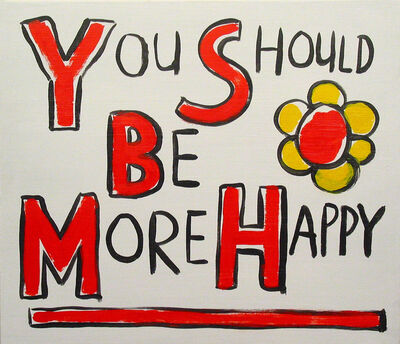Jim Torok, 'You Should Be More Happy', 2008