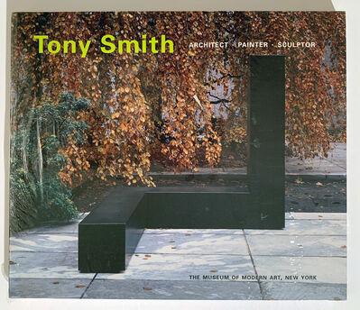 Tony Smith, 'Tony Smith, Architect, Painter, sculptor', 1998