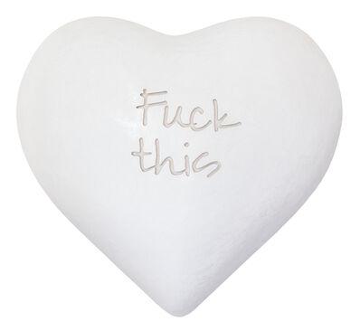 Jessica Lichtenstein, 'FUCK THIS', 2020
