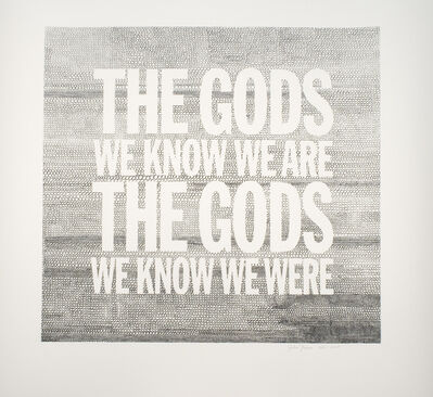 John Giorno, 'The Gods We Know We Are The Gods We Know We Were', 2005